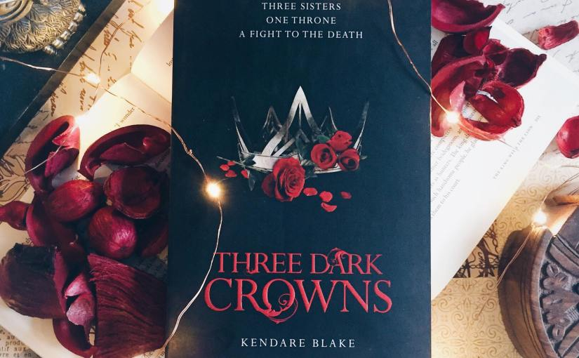 Book Review: Three Dark Crowns by Kendare Blake