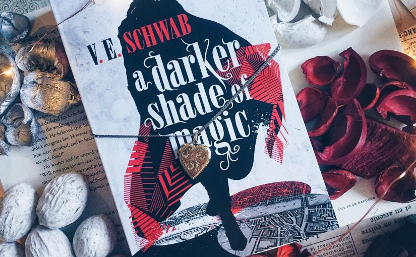 Book Review: A Darker Shade of Magic By V.ESchwab