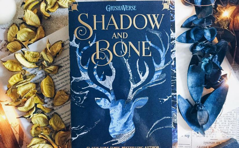 Book Review: Shadow and Bone By Leigh Bardugo