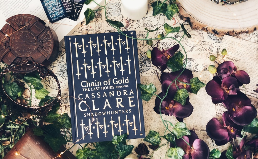 Spoiler Mini Review: Chain of Gold (The Last Hours) by Cassandra Clare